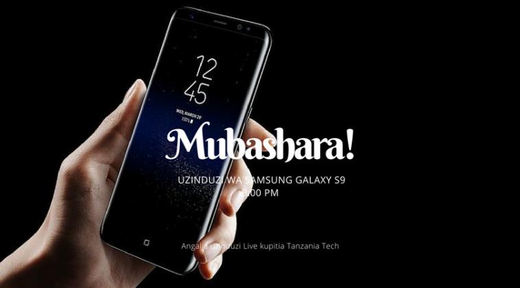 Angalia Hapa Mubashara Kabisa Uzinduzi wa Samsung Galaxy S9