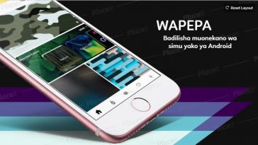 Badilisha Muonekano wa Simu Yako Kupitia Wapepa App