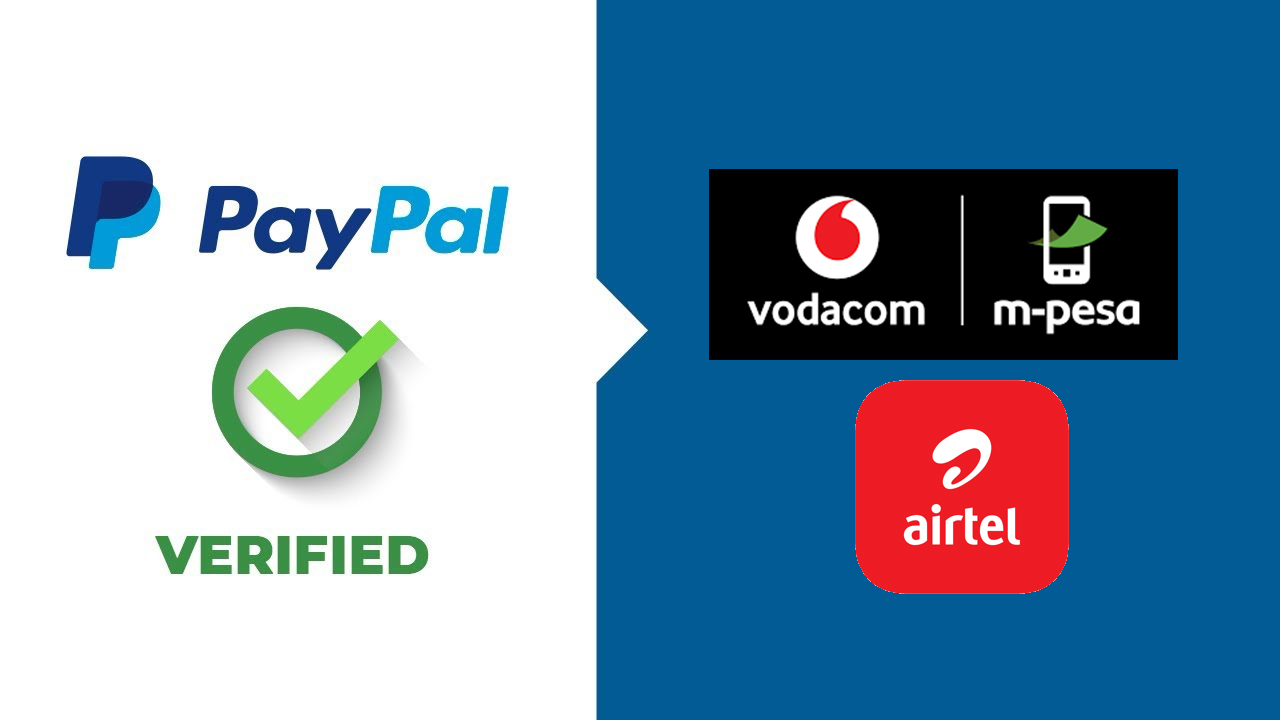 Thibitisha Akaunti ya Paypal Kupitia M-Pesa au Airtel Money